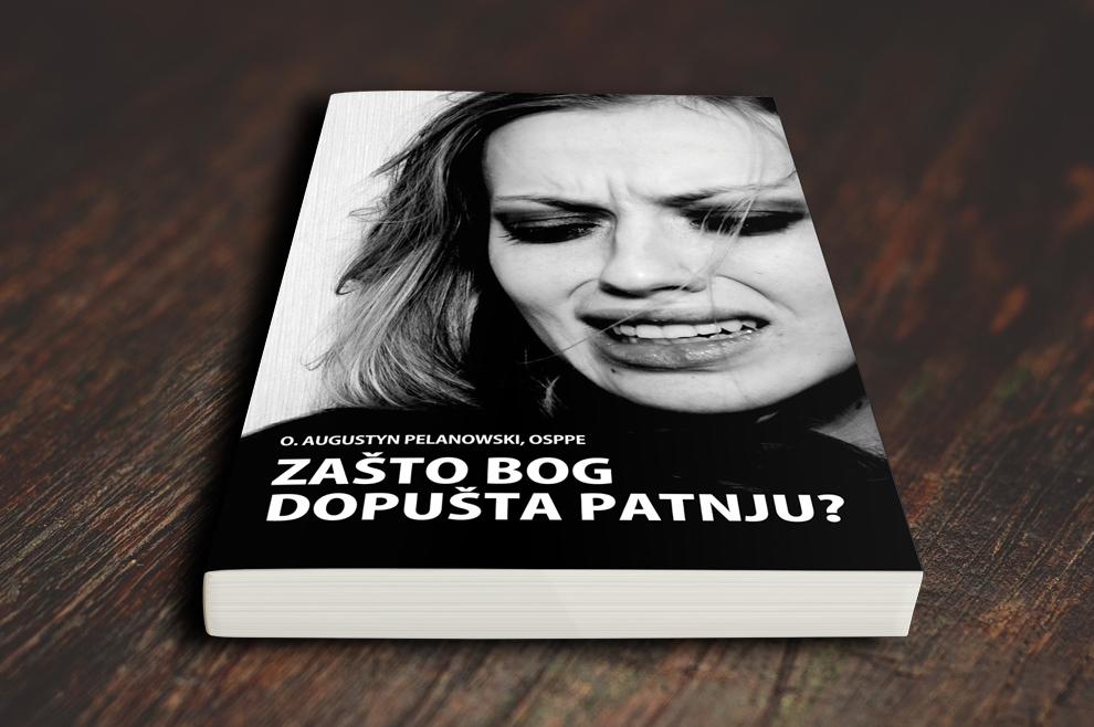 Zašto Bog dopušta patnju - knjiga