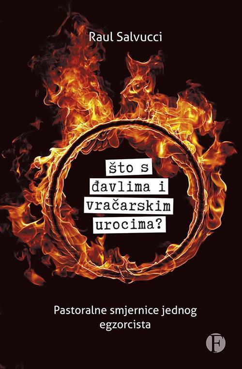 korice sto s davlima i vracarskim urocima raul salvucci autor nakladnik figulus pastoralne smjernice jednog egzorciste