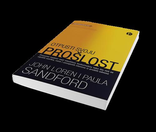 Ptpusti svoju prošlost; Knjiga; Autori: John Loren i Paula Sandford; Nakladnik: Figulus