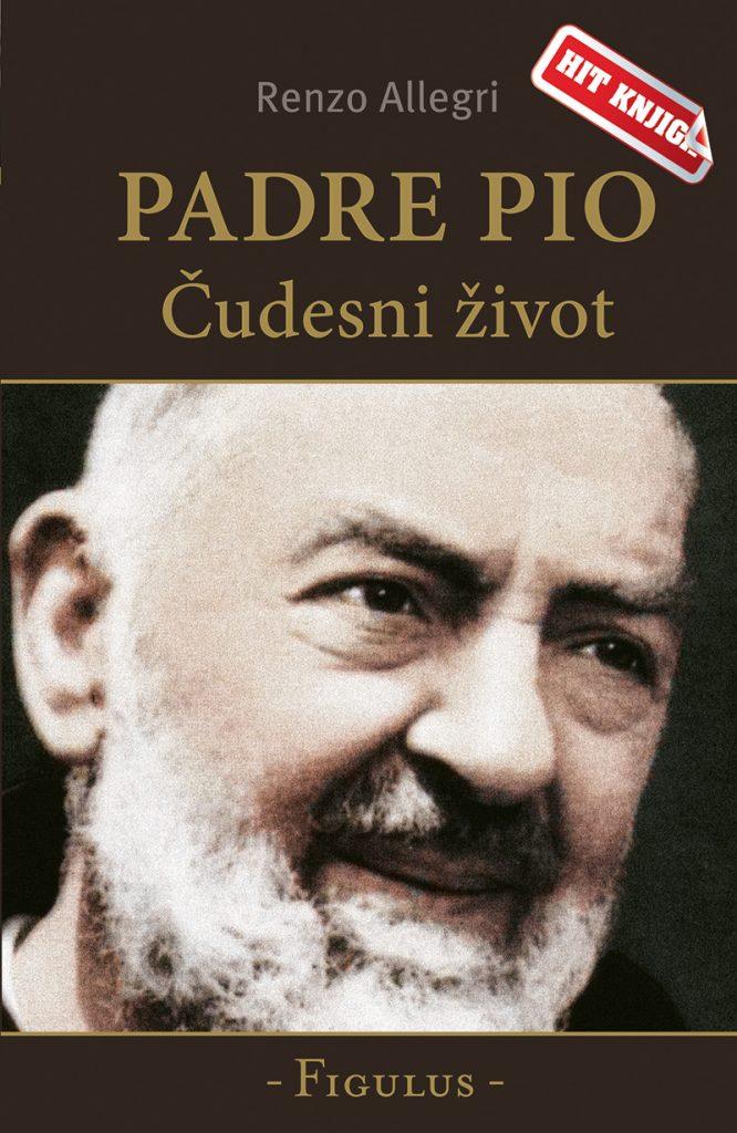 Padre Pio - čudesni život; Autor: Renzo Allegri; Nakladnik: Figulus