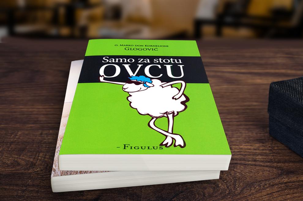 Samo za stotu ovcu; Autor: O. Marko don Kornelione Glogović; Nakladnik: Figulus