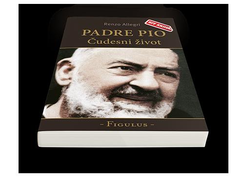 "Padre Pio - ""Čudesni život"" knjiga"