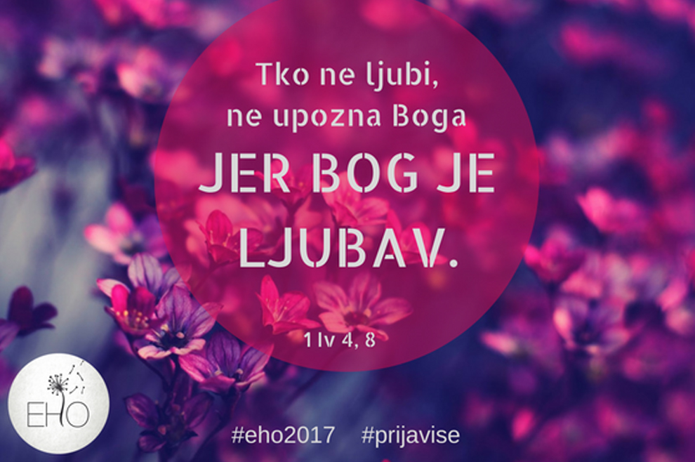 Najavljujemo: Eho konferencija – doživite Božju ljubav u punini!