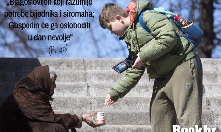 """""""Blagoslovljen koji razumije potrebe siromaha…"""""""