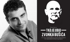 Robert Kurbaša za Book.hr: Kazališnim sam jezikom pokušao ispričati istinu o Zvonku Bušiću