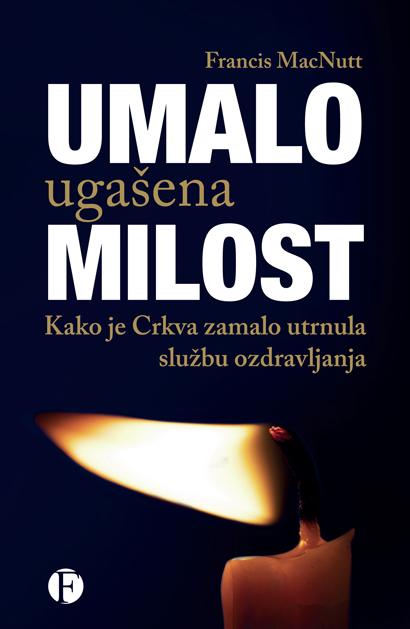 Knjiga Umalo ugašena milost