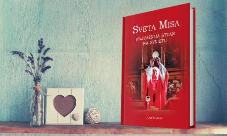 """Darujemo vam knjigu """"Najvažnija stvar na svijetu. Sveta Misa""""!"""