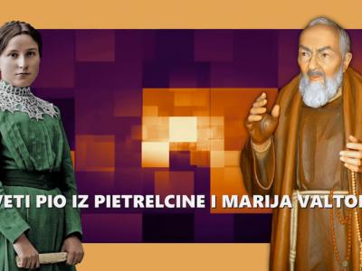 VIDEO Pogledajte kraći dokumentarni film o Padru Piju i Mariji Valtortielizacija 990×658