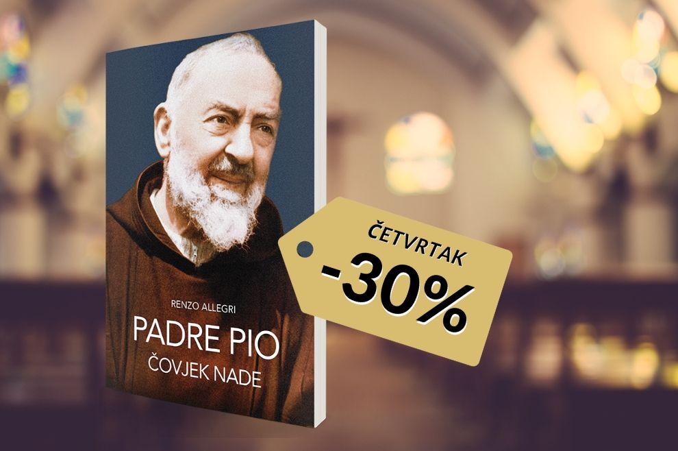 """POPUST ČETVRTKOM Ovoga tjedna potražite knjigu""""Padre Pio – čovjek nade"""" sniženu 30%!"""