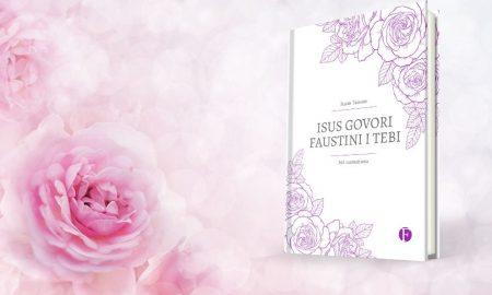 "VIDEONAJAVA ""Isus govori Faustini i tebi. 365 razmatanja"" Susan Tassone"