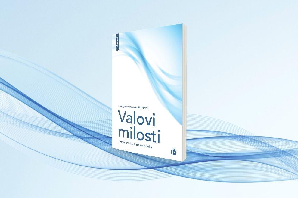 Nova knjiga p. Pelanowskog - 'Valovi milosti' - u prodaji!