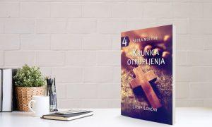NOVO! 'Škola molitve 4 – krunica otkupljenja'