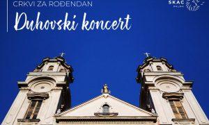 Crkvi za rođendan- Duhovski koncert